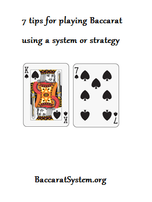 7 tips for Baccarat using a system